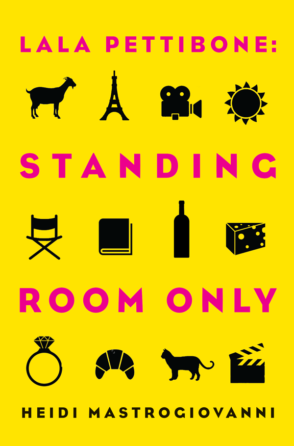 Lala Pettibone: Standing Room Only, the second book in the acclaimed series by author Heidi Mastrogiovanni, will be available in August, 2018