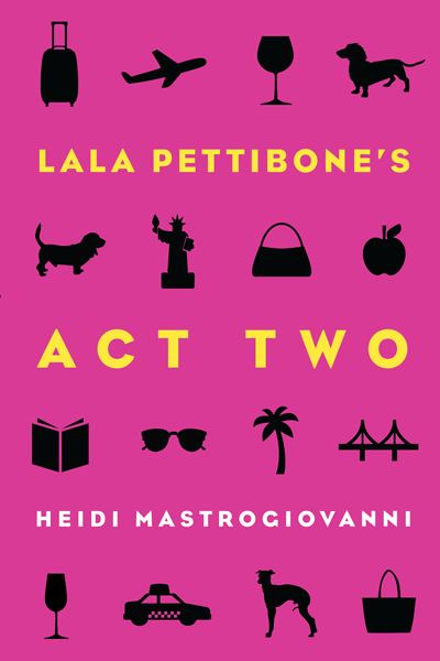 Lala Pettibone: Act Two, the first book in the acclaimed series by author Heidi Mastrogiovanni,